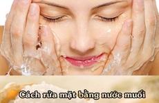 Tìm hiểu công dụng và hướng dẫn rửa mặt bằng nước muối sinh lý đúng cách